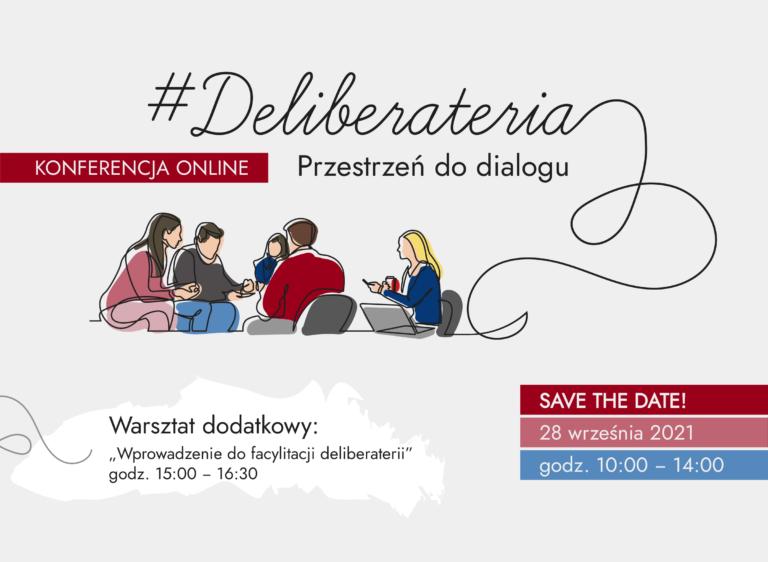 """Konferencja międzynarodowa """"Deliberateria – przestrzeń do dialogu"""" (28.09.2021)"""